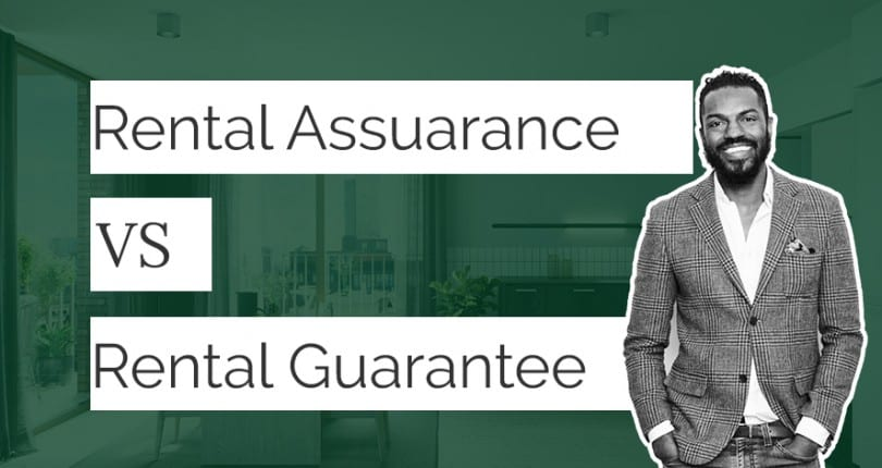 What is the difference between Rental Assurance and Rental Guarantee?
