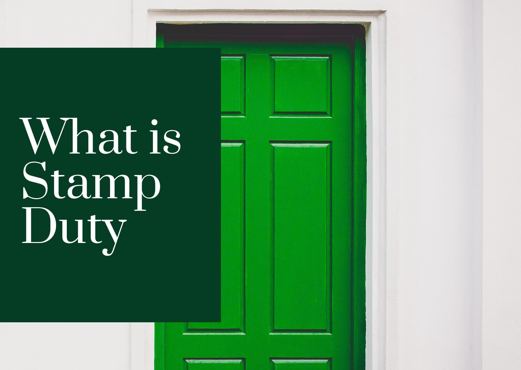What is Stamp Duty? – A Quick Guide